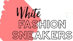 Raquel shares how to style white fashion sneakers for fall 2019.