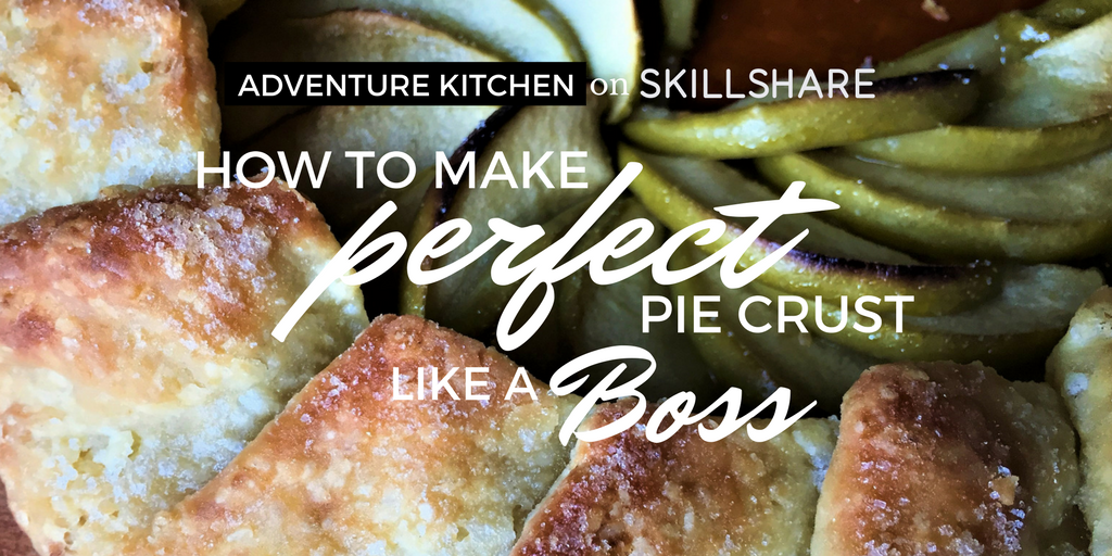 how to make perfect pie crust like a boss class