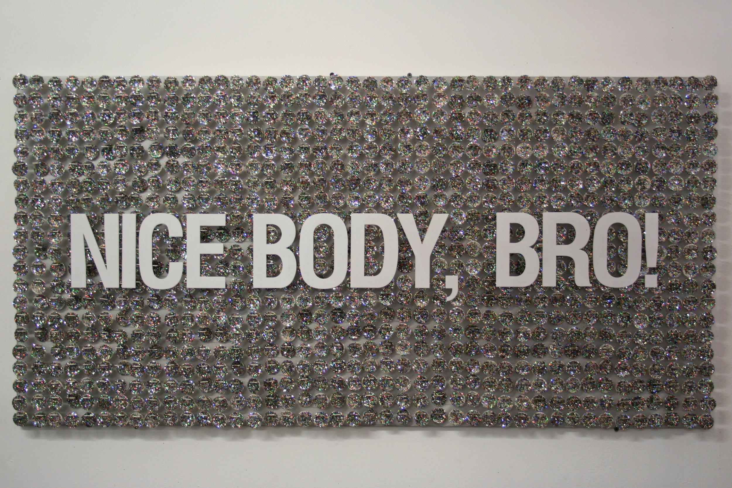 Nice Body, Bro!.jpg