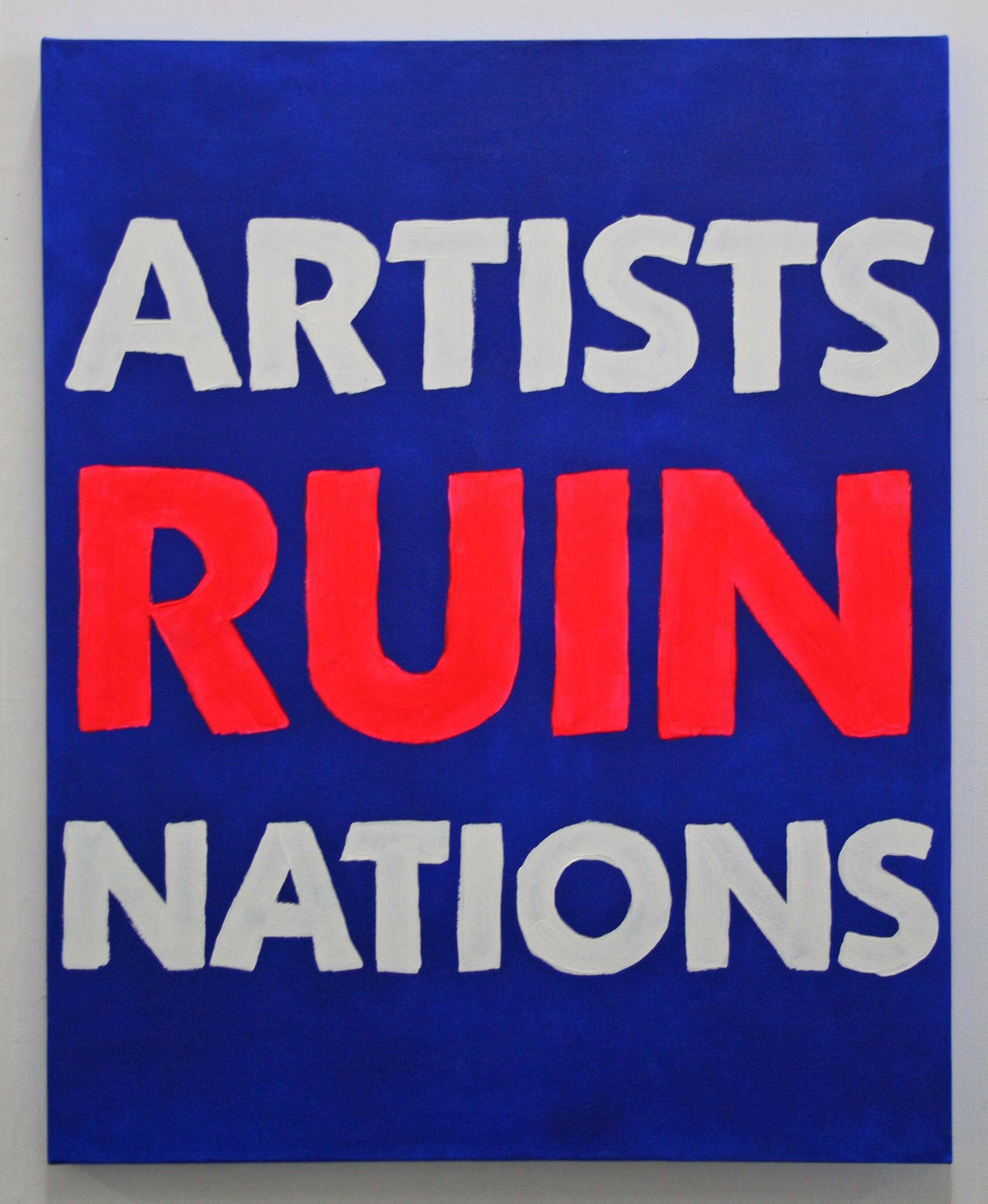 ARTISTS RUIN NATIONS.jpg