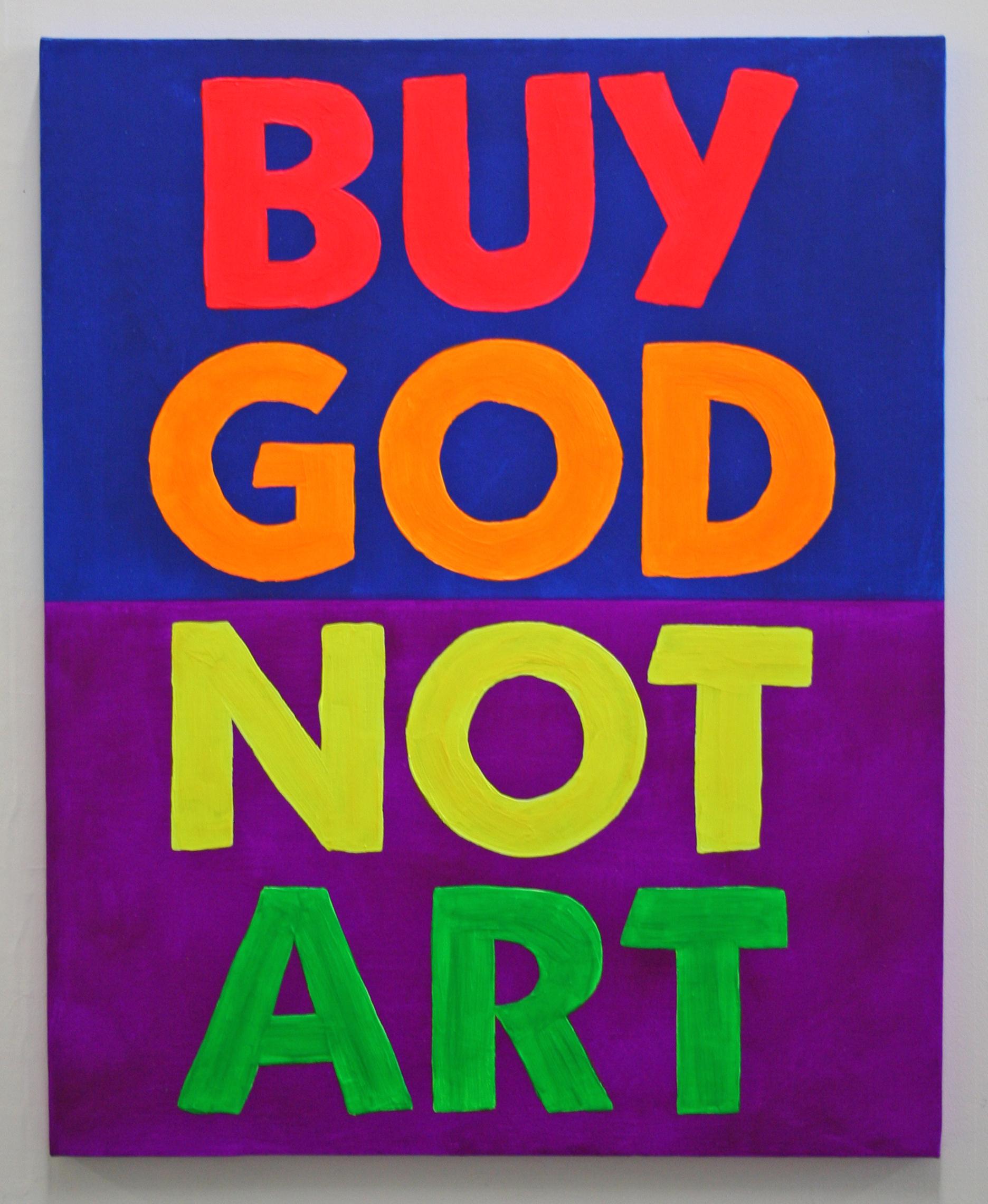 BUY GOD NOT ART.jpg