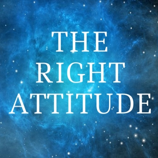 The Right Attitude 7/23/17