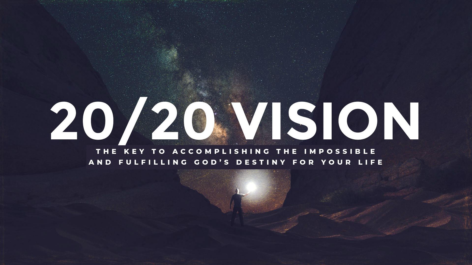 """20/20 Vision"" 6/10/18"