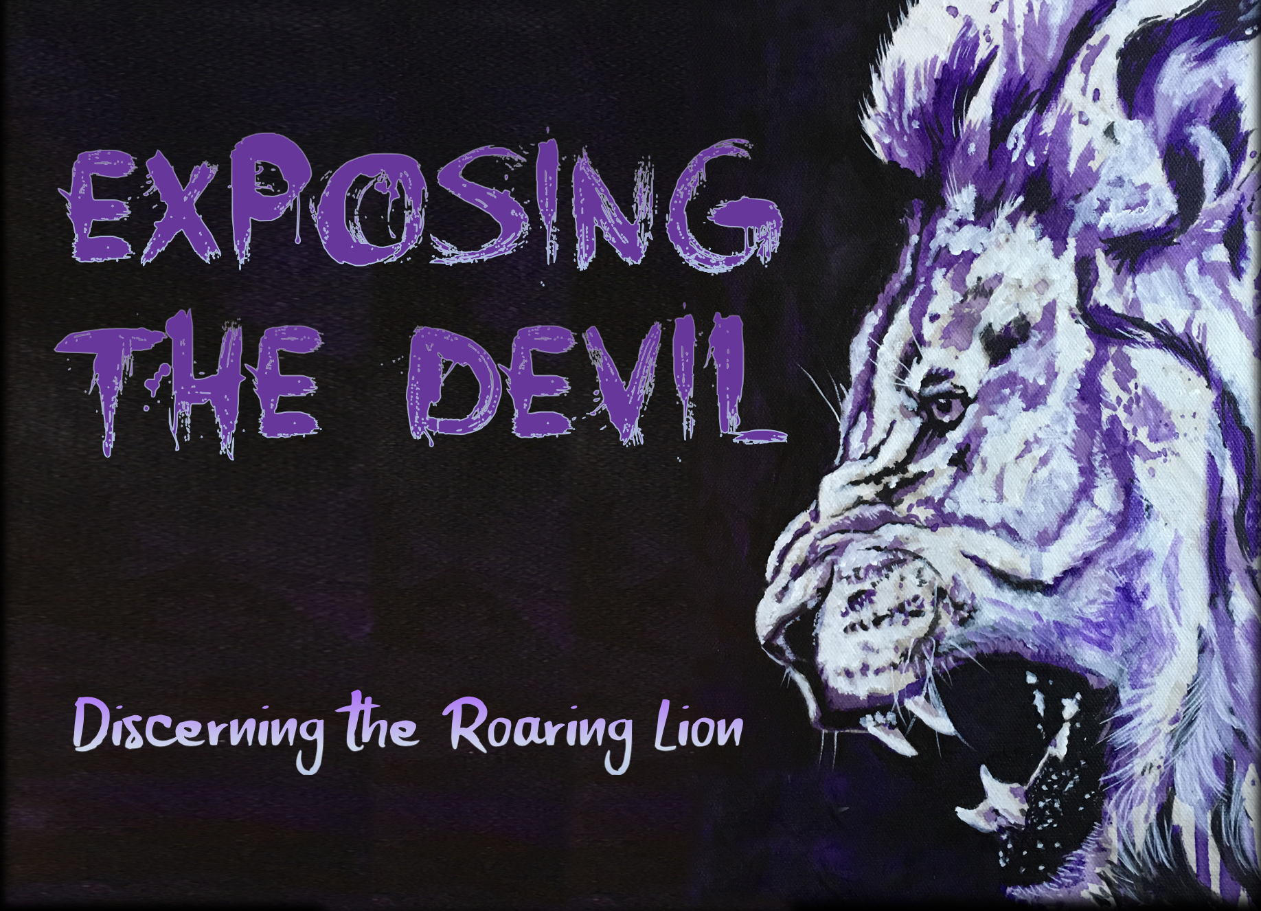 """Discerning the Roaring Lion"" - Ray Kirkland 7/14/19"