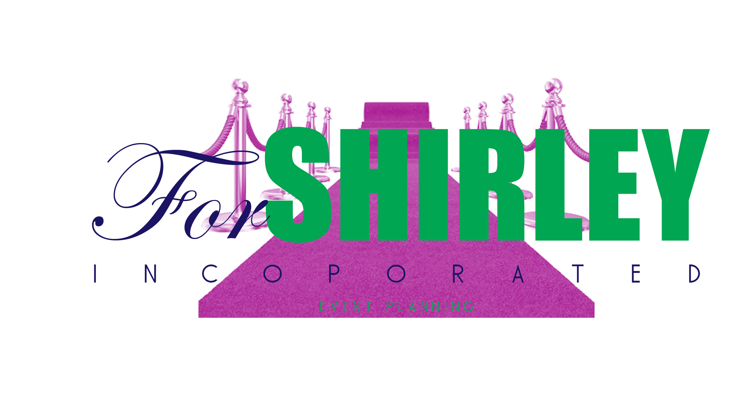 """""""For Shirley"""" Event planning company"""
