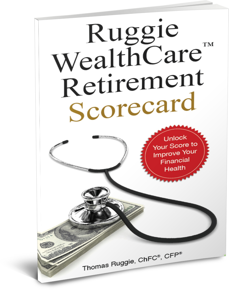 Ruggie WealthCare Retirement Scorecard by Thomas Ruggie