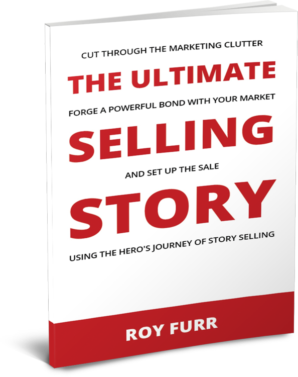 The Ultimate Selling Story by Roy Furr