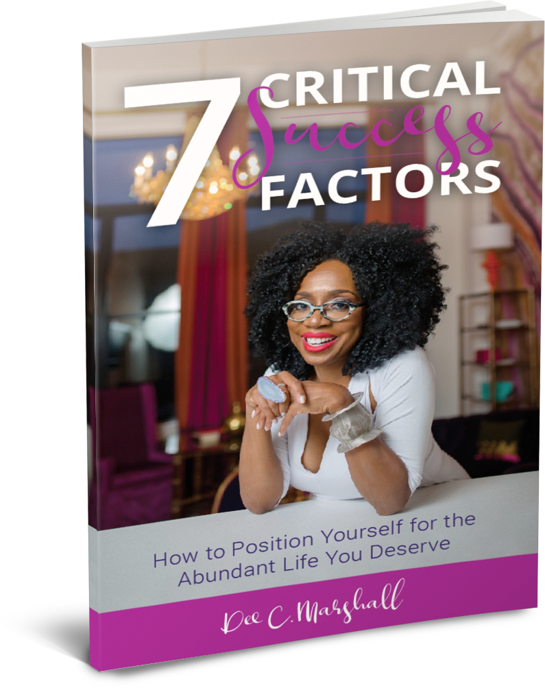 7 Critical Success Factors by Dee Marshall