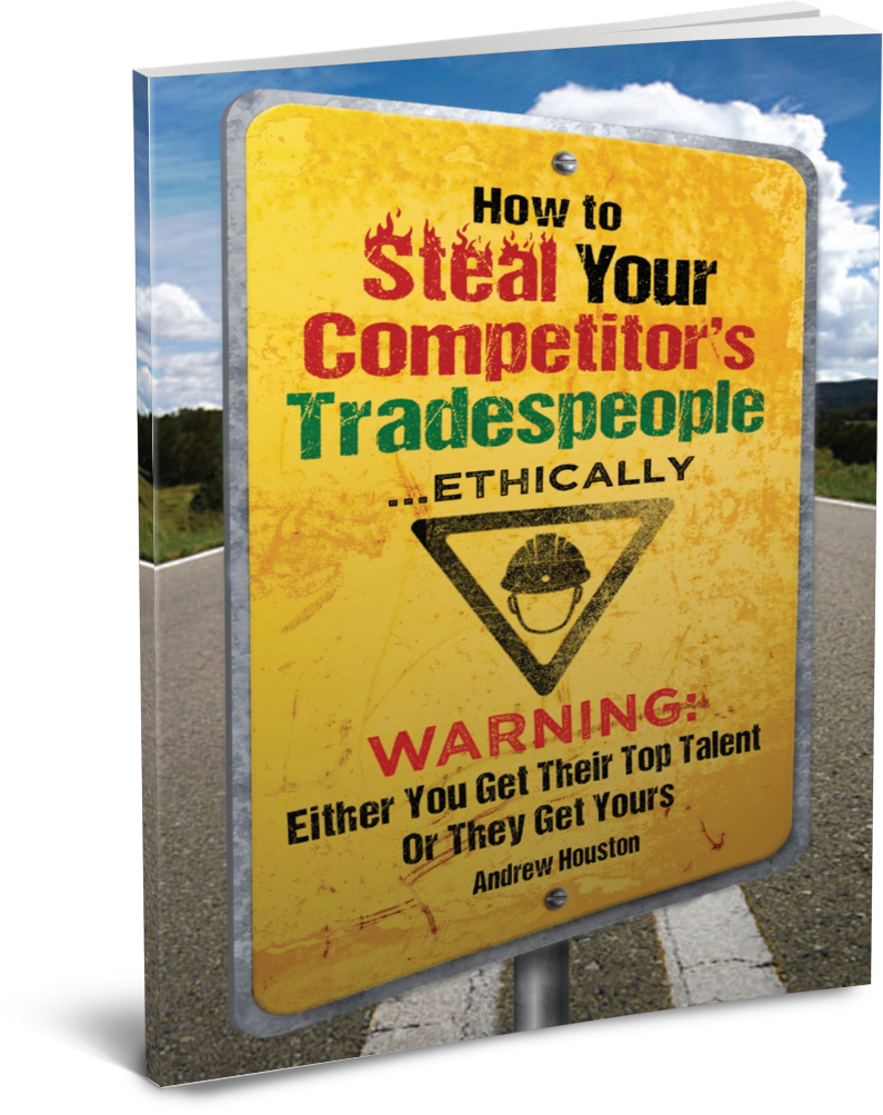 How To Steal Your Competitor's Tradespeople Ethically by Andrew Houston
