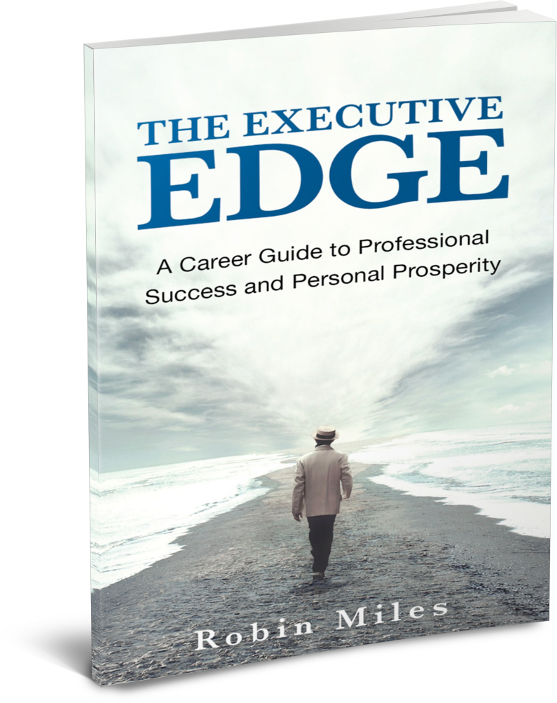 The Executive Edge by Robin Miles