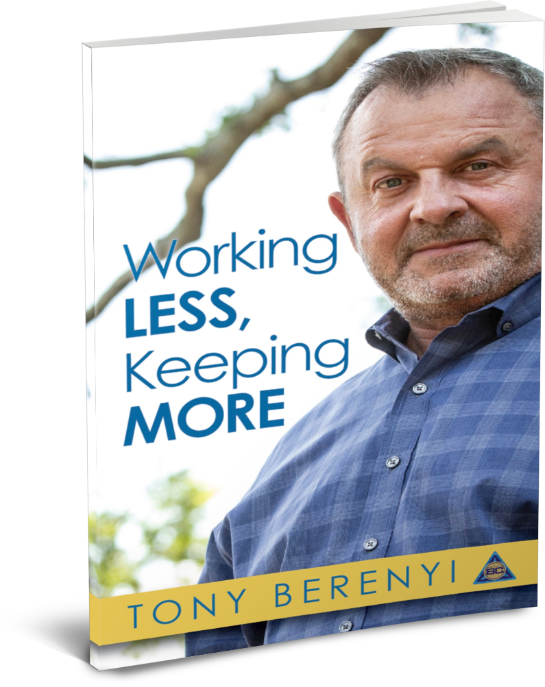 Working Less, Keeping More by Tony Berenyi