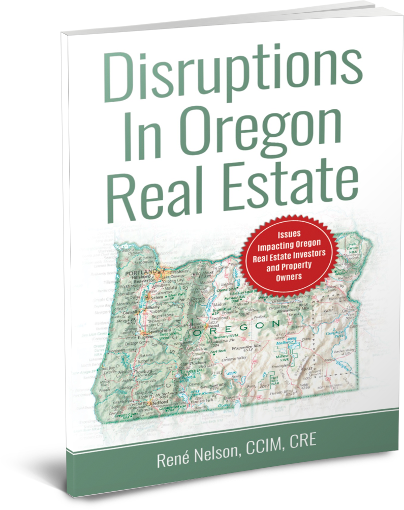 Disruptions In Oregon Real Estate by Rene Nelson