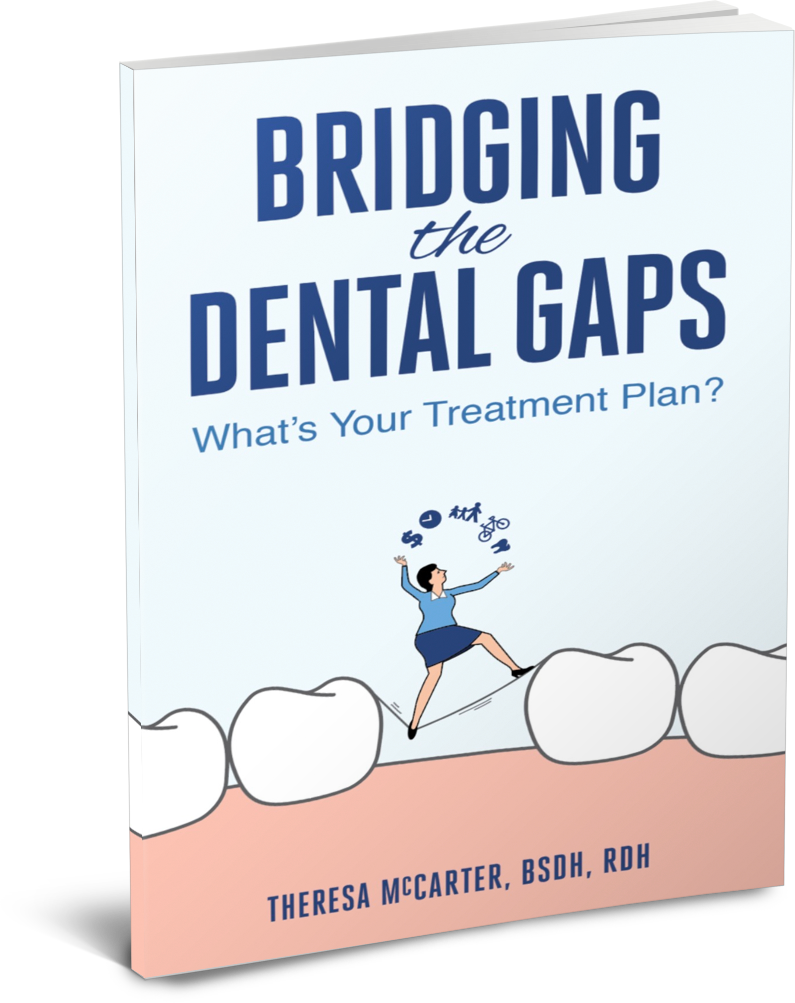 Bridging The Dental Gaps by Theresa McCarter