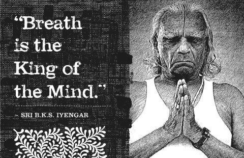 Il respiro è il Re della mente, Iyengar