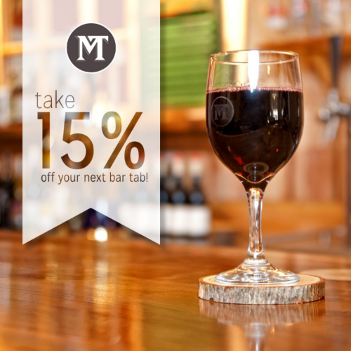 *Print this page and present at checkout to redeem. Discount applies exclusively to Market Tavern on-premise food and drinks. Limit one coupon per customer.