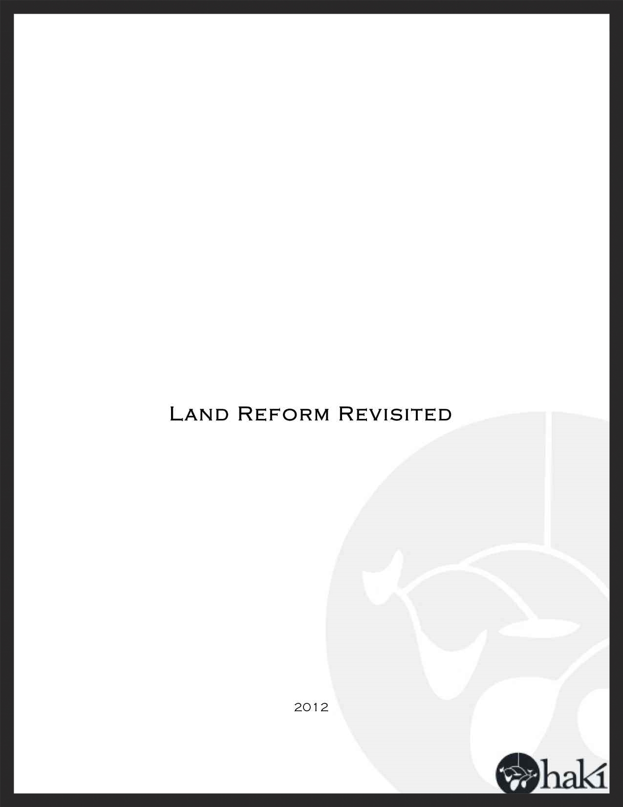 Haki   Land Reform Revisited