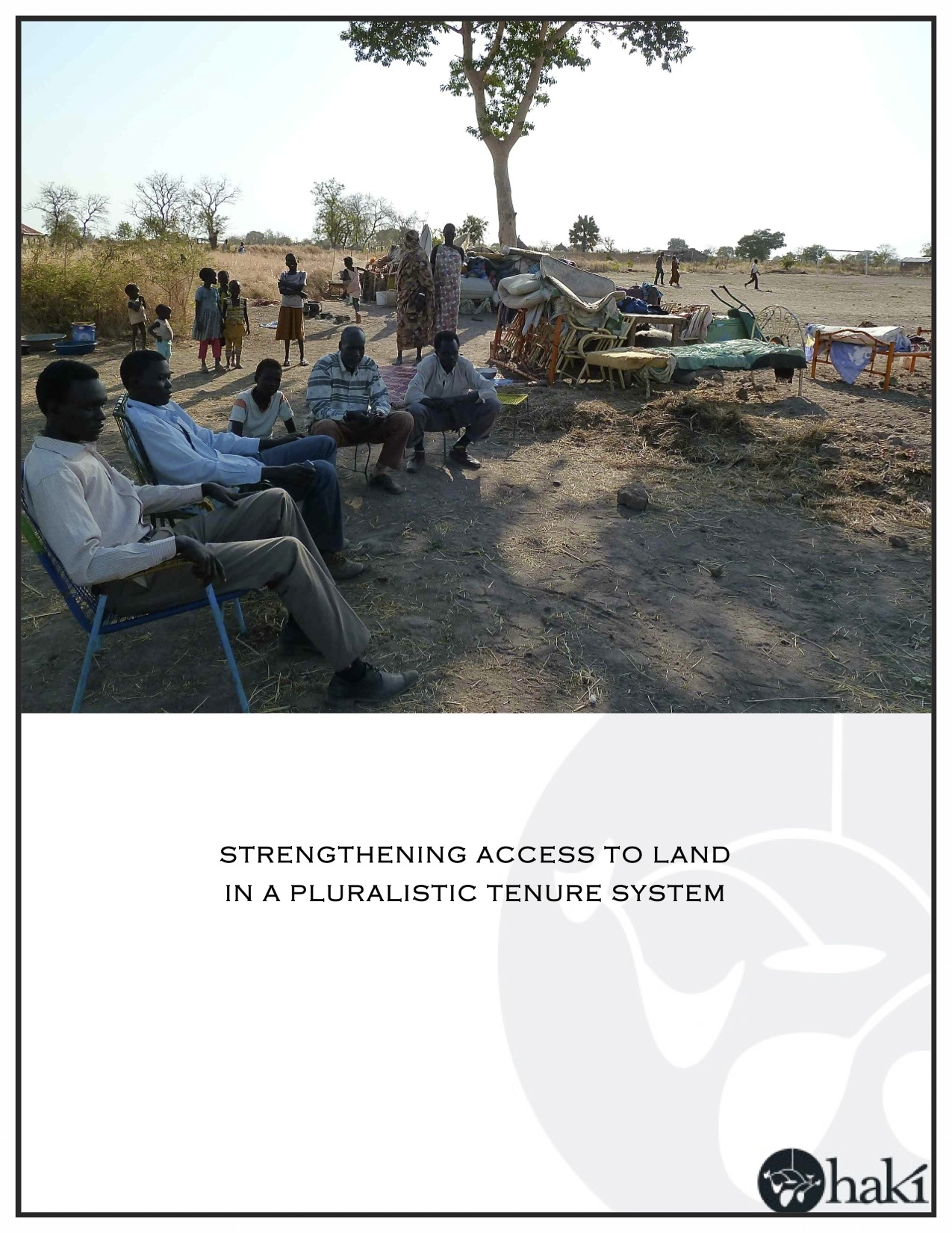 Strengthening Access to Land in Pluralistic Tenure Systems