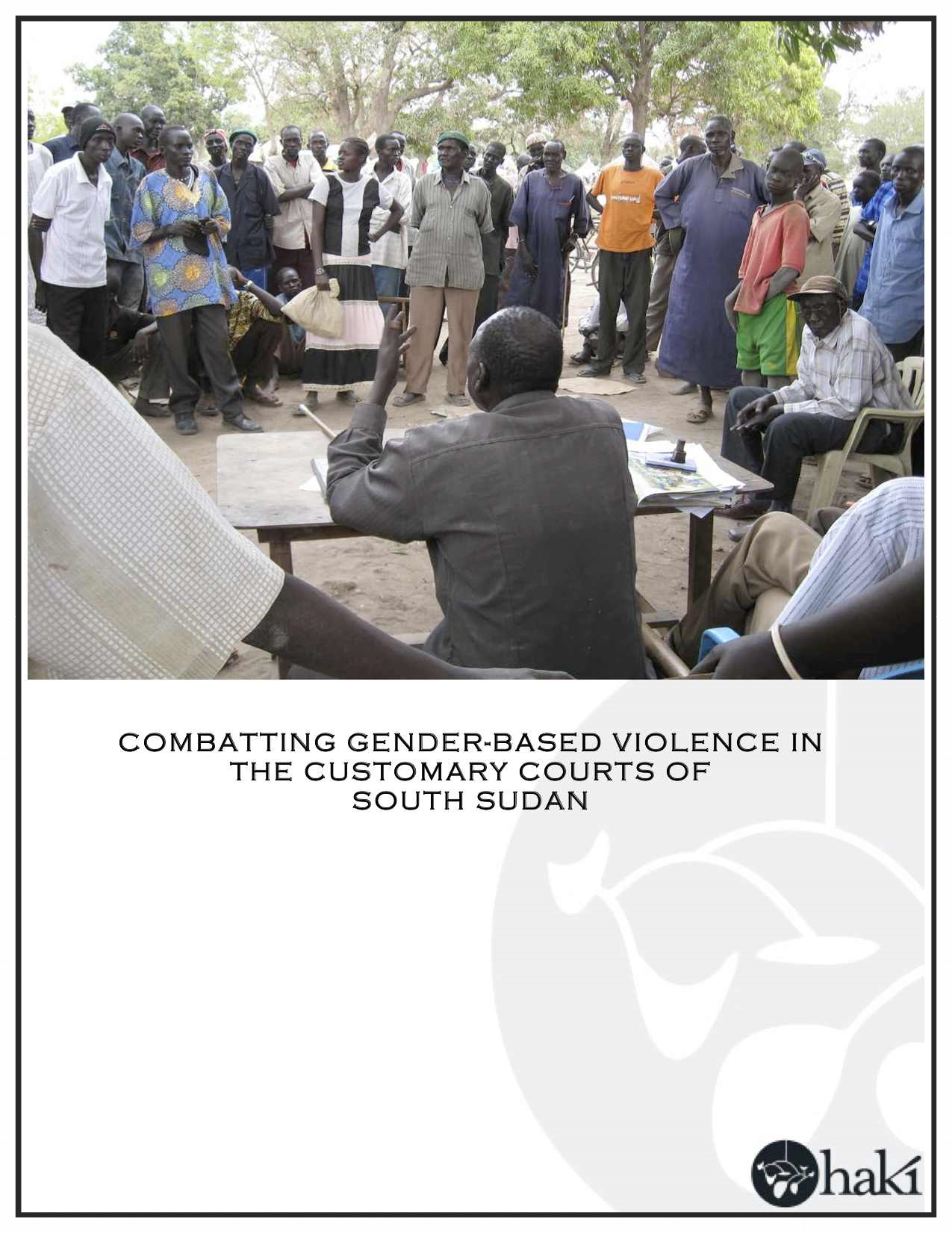 Combatting Gender-Based Violence in the Customary Courts of South Sudan