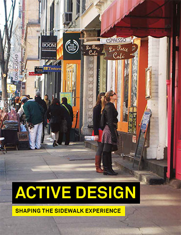 Active Design: Shaping the Sidewalk Experience