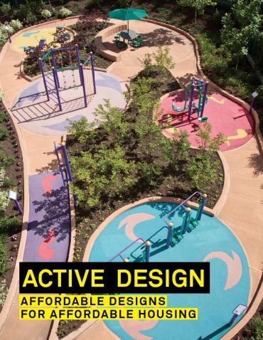 Active Design Guidelines: Affordable Designs for Affordable Housing