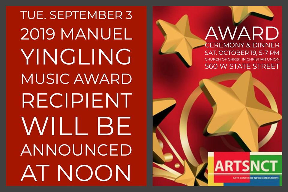 Tuesday, September 3, ARTSNCT's 2019 Manuel Yingling Music Award recipient will be announced at noon.