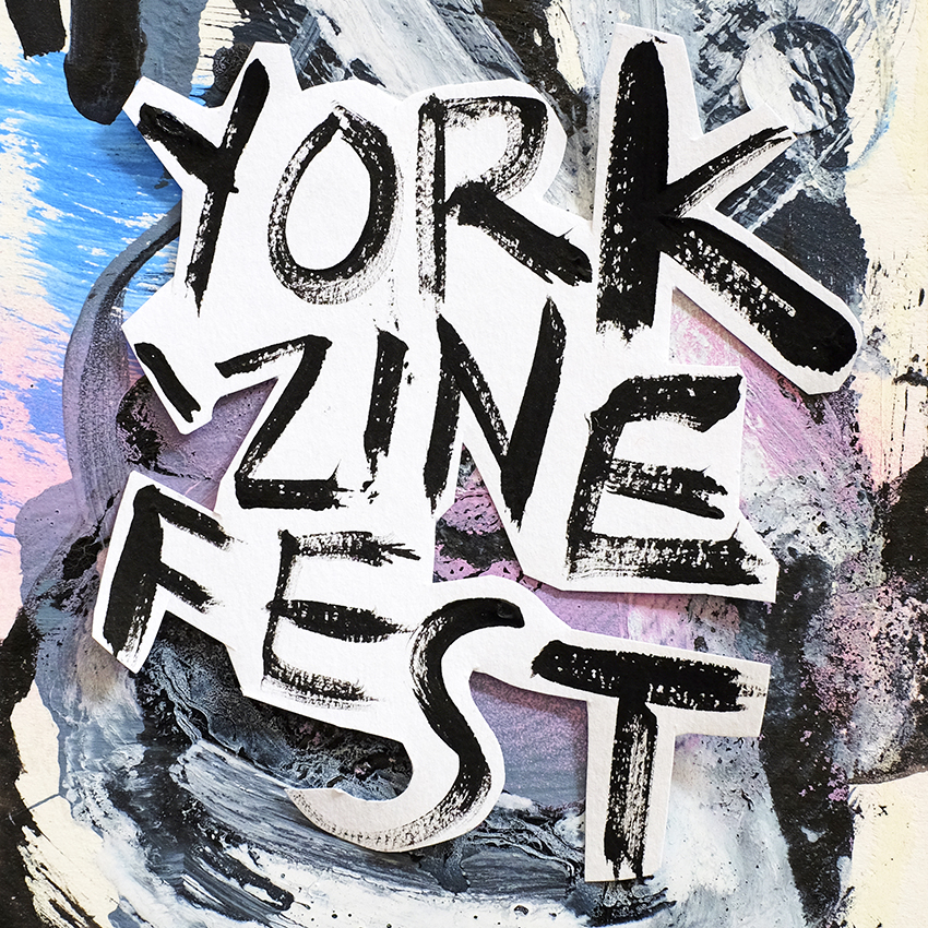SAT 21ST JULY -  YORK ZINE FEST  - YORK