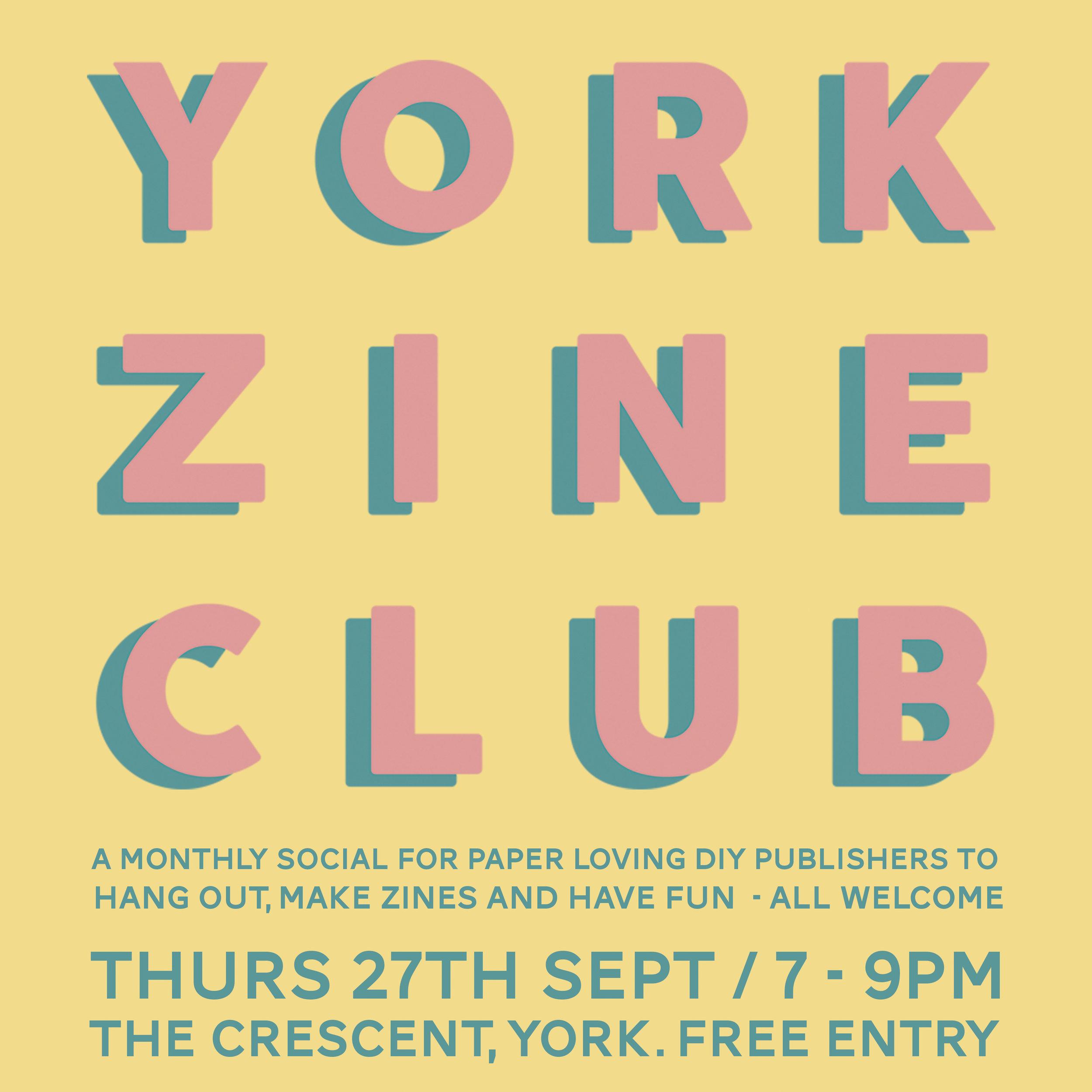THURS 27TH SEPTEMBER -  YORK ZINE CLUB