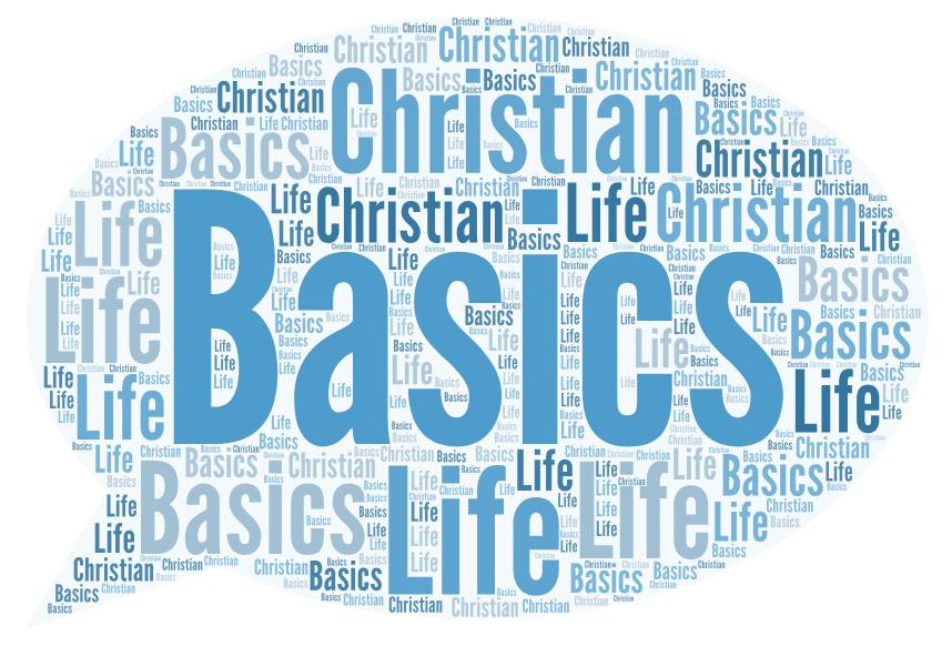 II - The Basics of Christian Life (Long Length)