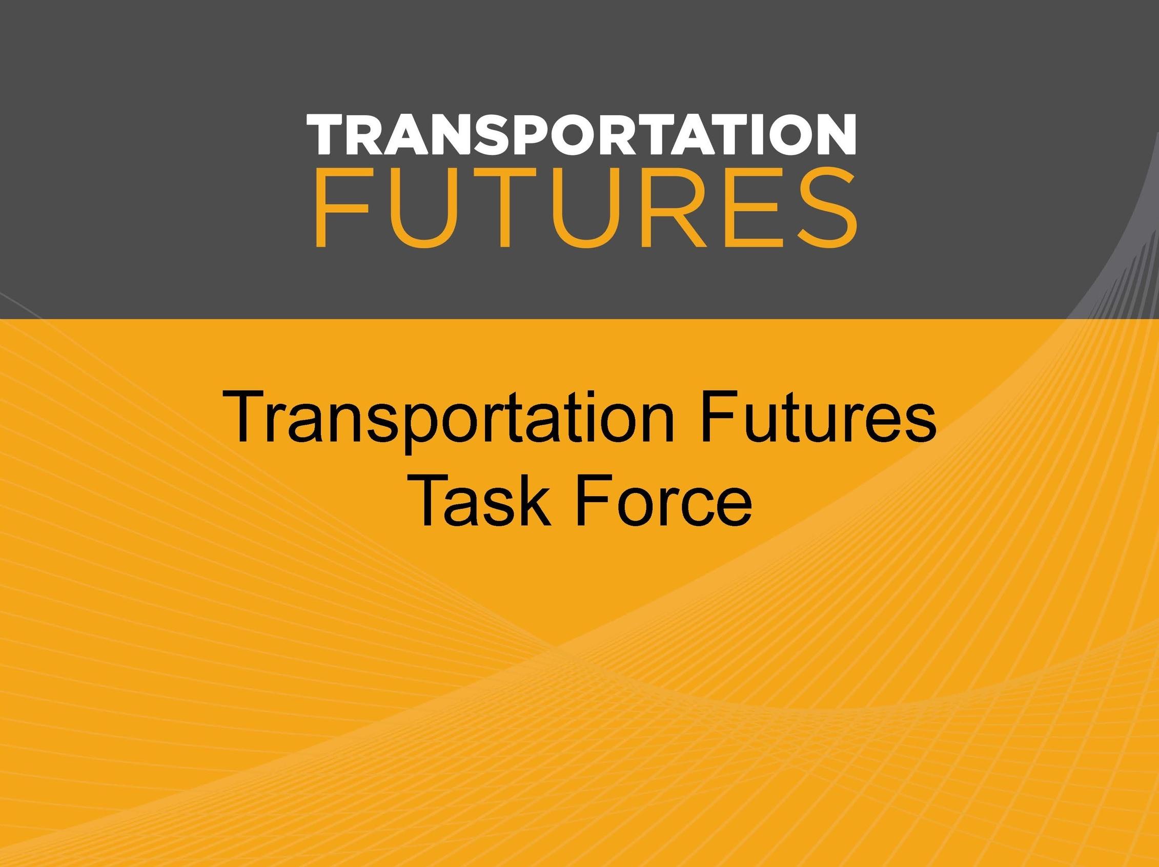 Transportation Futures Taskforce   Seattle, WA