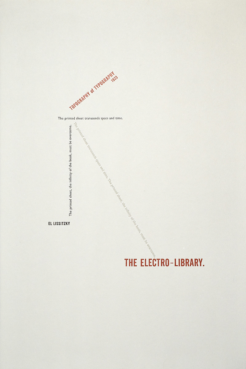 The Topography of Typography  Designed and letterpress-printed from handset metal type. Excerpt from El Lissitzky. 2007.