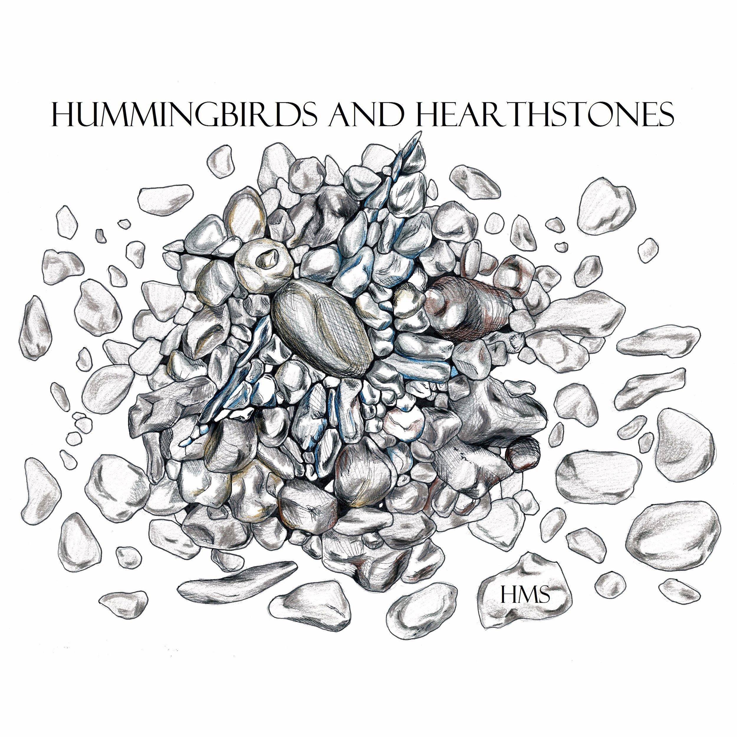 Heather Sommerlad -  Hummingbirds and Hearthstones  (2016)
