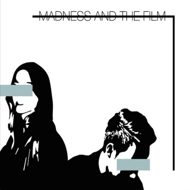 MadnessAndTheFilm.png