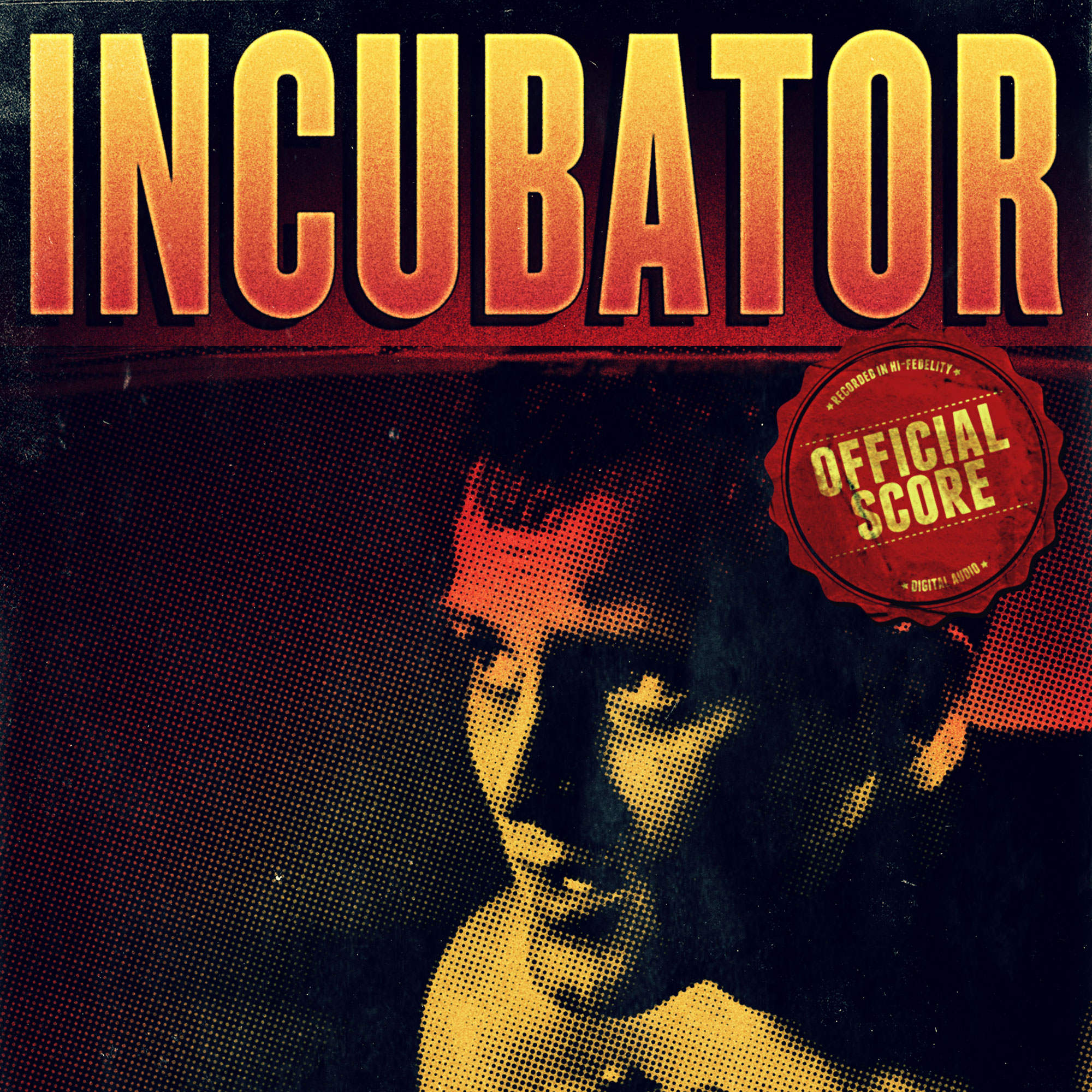 INCUBATOR - Official ScoreI wrote and recorded this track.