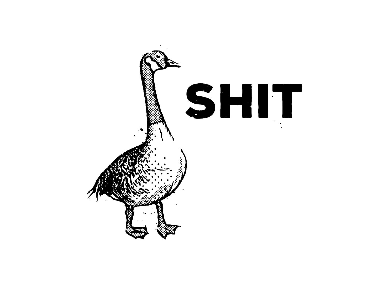 Goose+Shit.png
