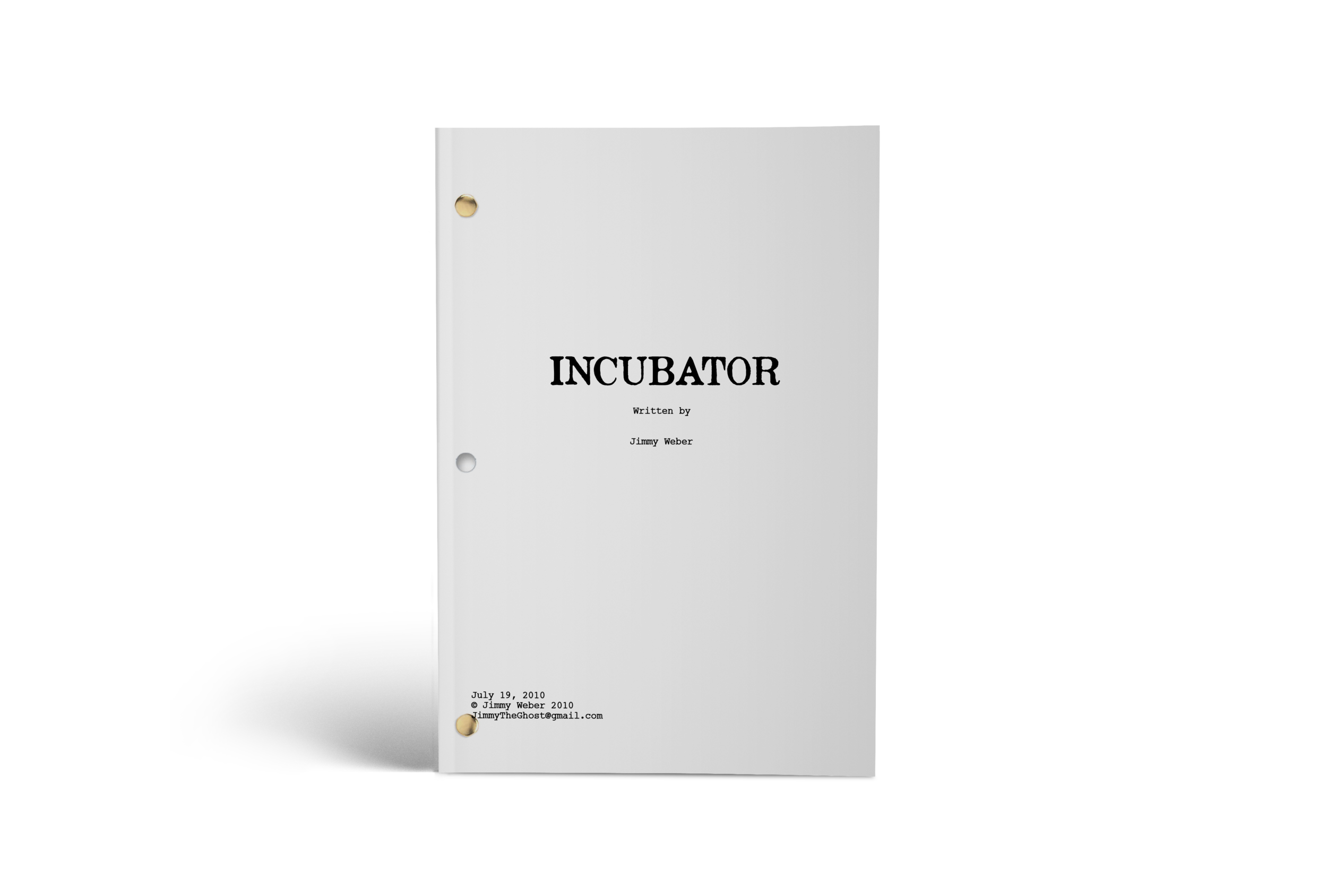 INCUBATOR - Final Production Draft. 6 Pages.