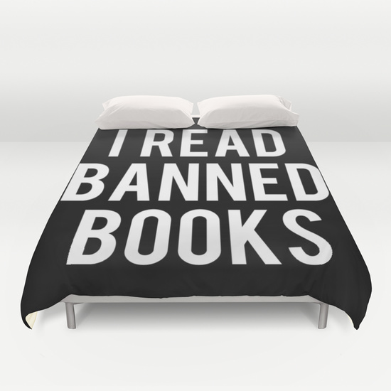 https://society6.com/product/i-read-banned-books-inverted_duvet-cover#46=342