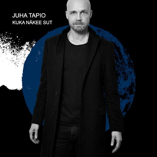 Juha_Tapio_Kuka_näkee_sut_singlen_kansi.jpg