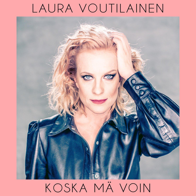 Laura Voutilainen Koska Mä Voin COVER.jpg