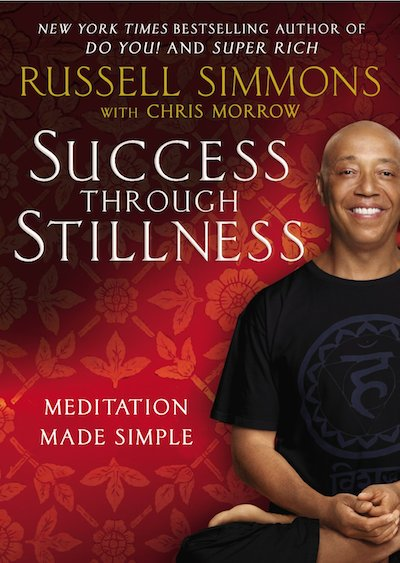 Simmons' most recent bestseller, Success Through Stillness: Meditation Made Simple. (Credit:  Amazon )