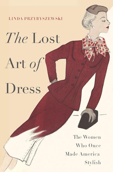 'The Lost Art of Dress' can be purchased  here .