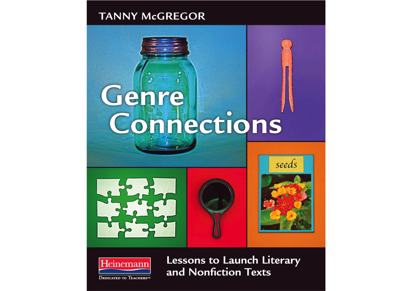 Genre Connections: Lessons to Launch Literary & Nonfiction Texts