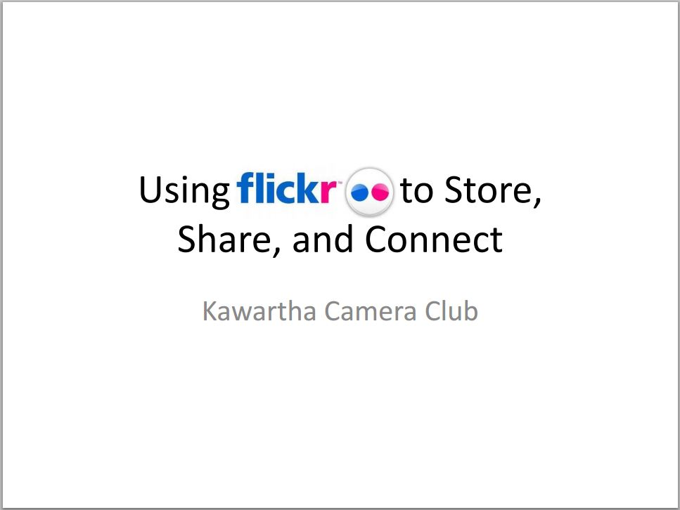 Presentation Given to KCC About the Use of Flickr