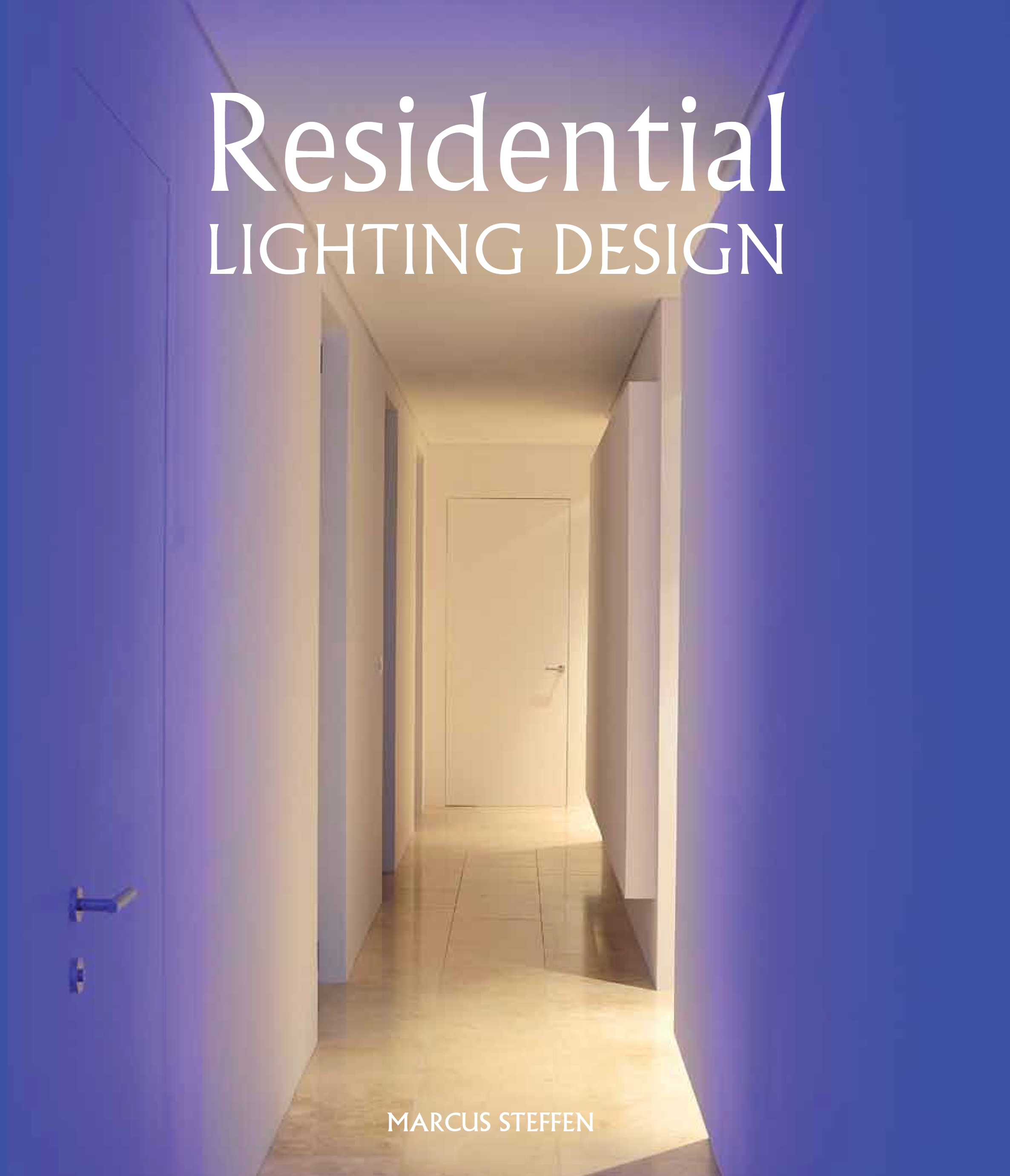 Residential Lighting Design - Residential Lighting Design, written by Marcus Steffen, gives a comprehensive guide to lighting your home. It provide practical tips and excellent technical advice on how to start designing with light.