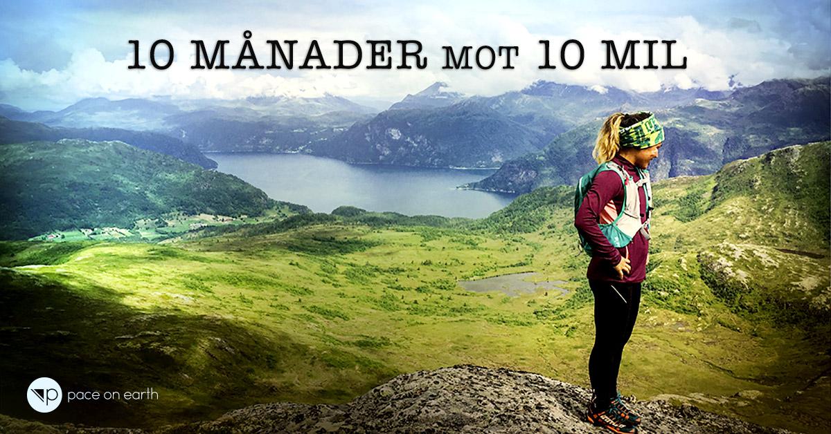 Nästa start 1 februari! Anmäl dig nu till 10 månader mot 10 mil >