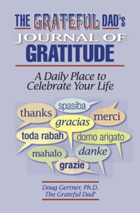 $12.50    Book: The Grateful Dad®'s Journal of Gratitude: A Daily Place to Celebrate Your Life