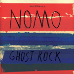 Ghost Rock  NOMO Ubiquity