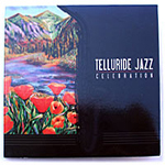 Best of Telluride Jazz Celebration 2004  Various Artists