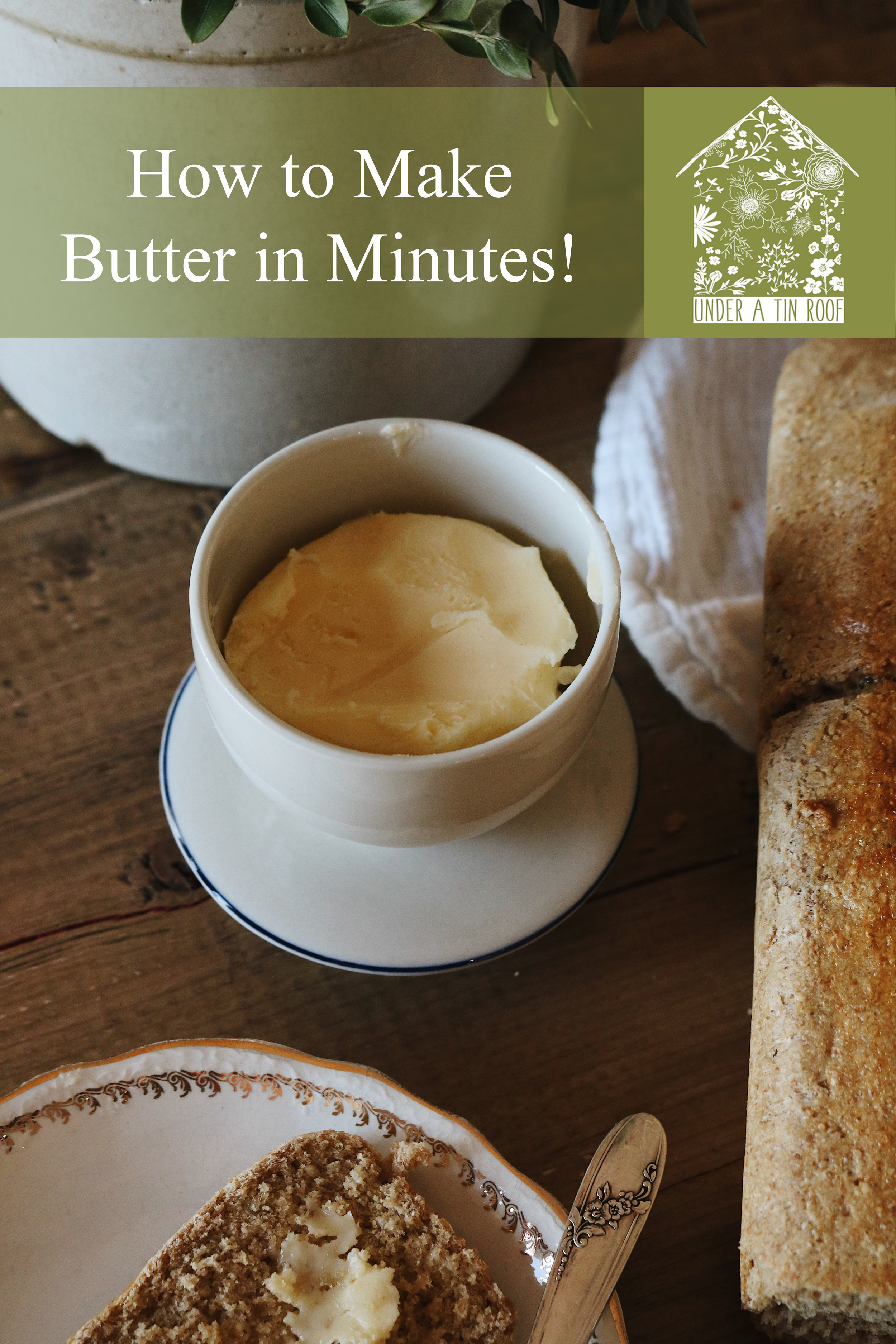 Shaken Not Stirred! My Favorite Way to Make Homemade Butter - Under A Tin Roof Blog