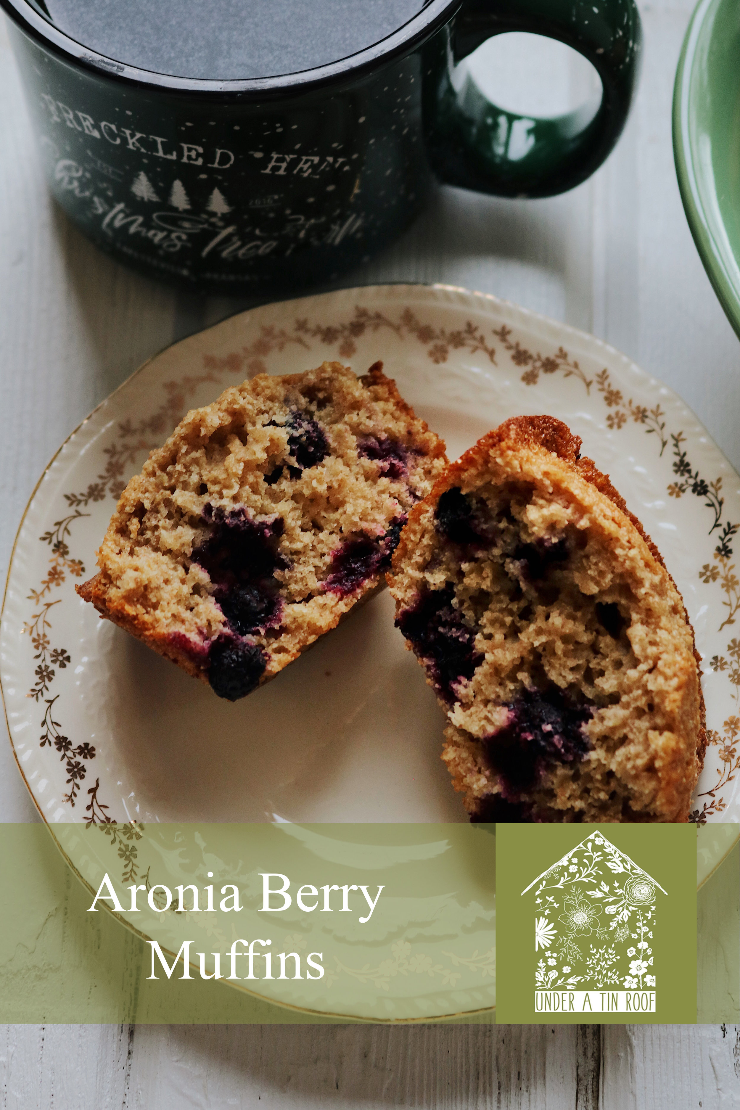 Aronia Berry Muffins - Under A Tin Roof