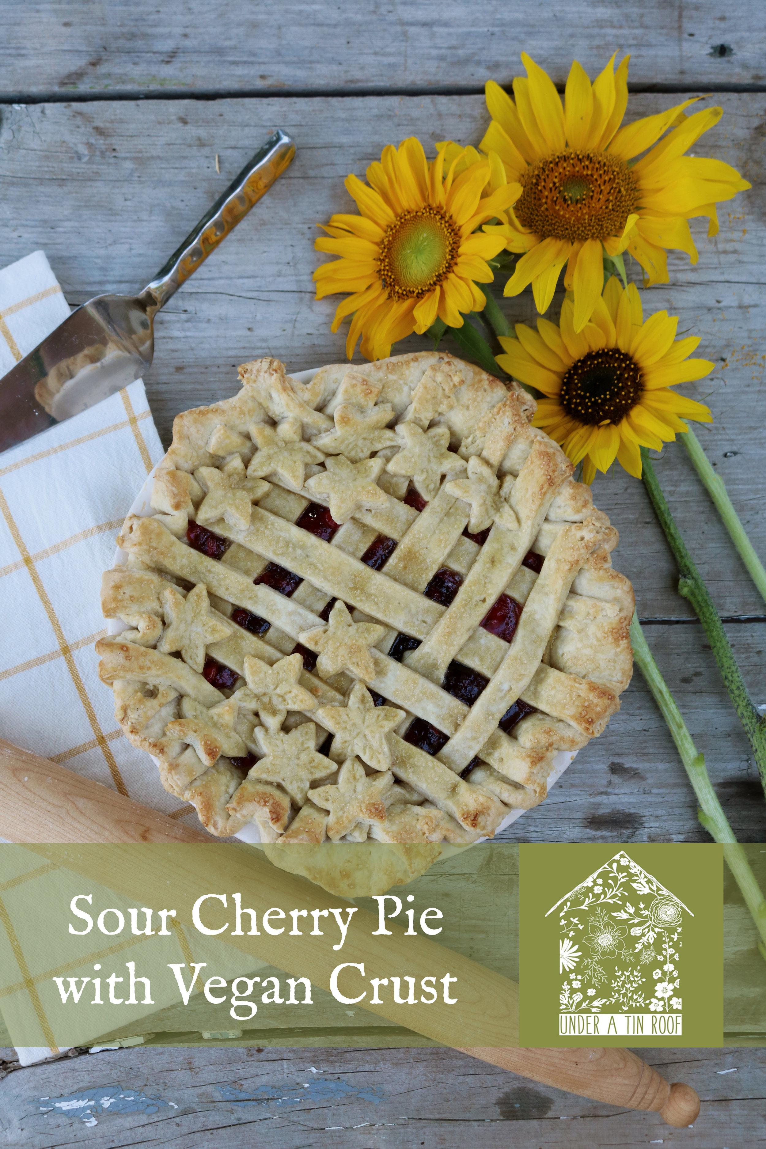Sour Cherry Pie with Vegan Pie Crust - Under A Tin Roof Blog